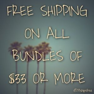Bundle $33+ for FREE SHIPPING Offer!!